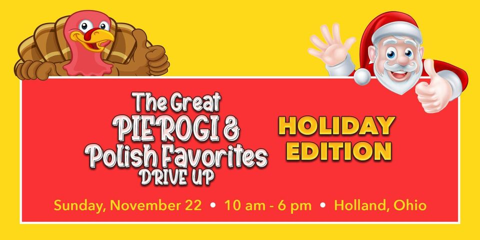 Great Pierogi - Polish Favorites Drive Up Holiday Edition
